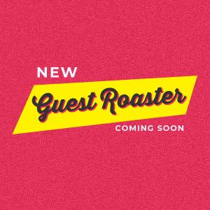 Guest Roaster